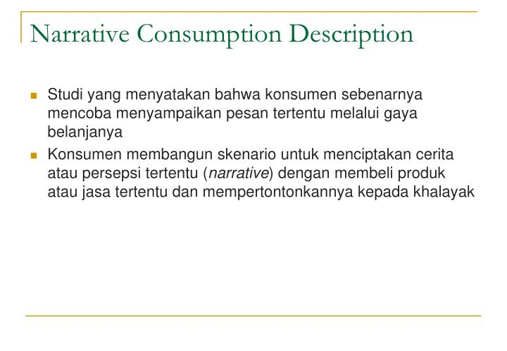 consumption narrative