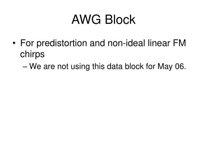 AWG Block