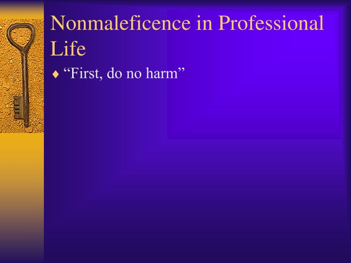 Nonmaleficence in professional life1