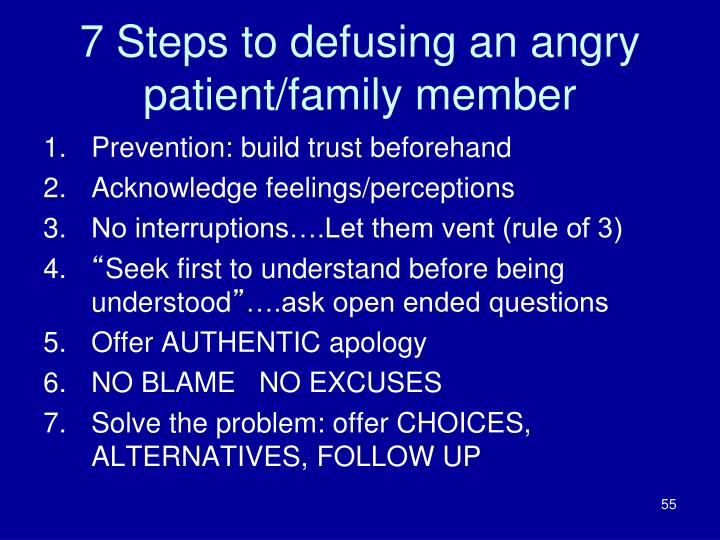 7 Steps to defusing an angry patient/family member