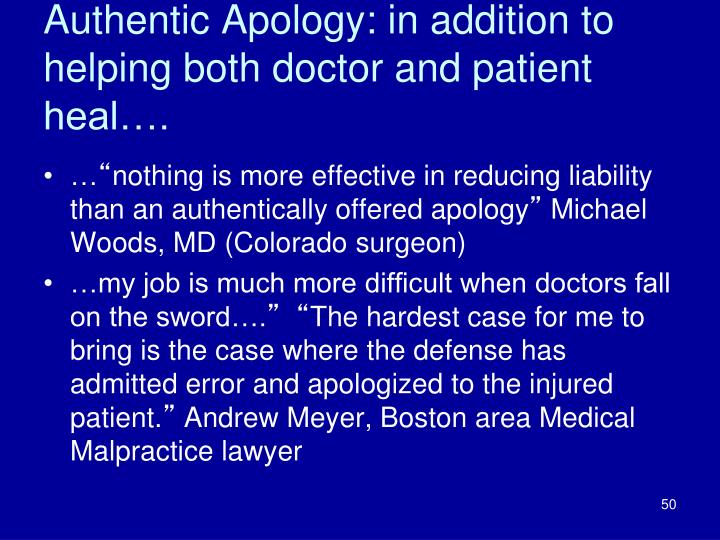Authentic Apology: in addition to helping both doctor and patient heal….