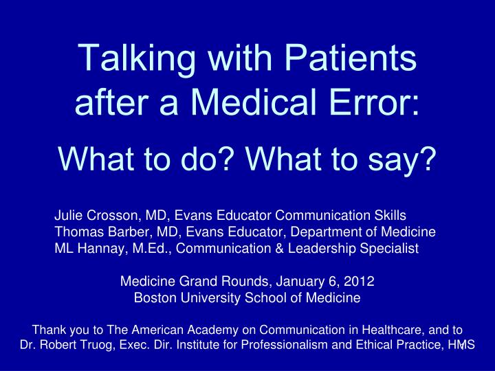 Talking with patients after a medical error what to do what to say