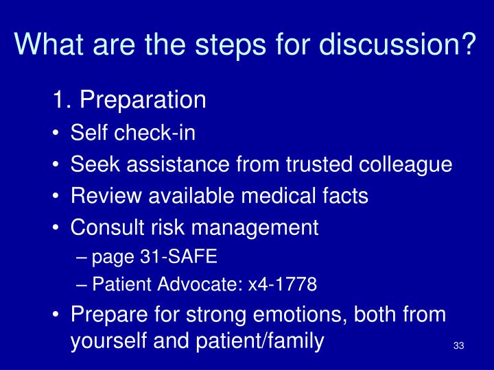 What are the steps for discussion?