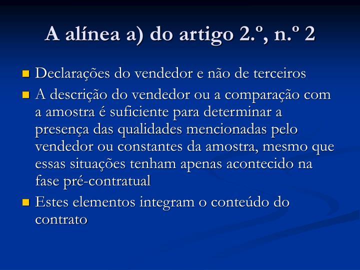 A alínea a) do artigo 2.º, n.º 2