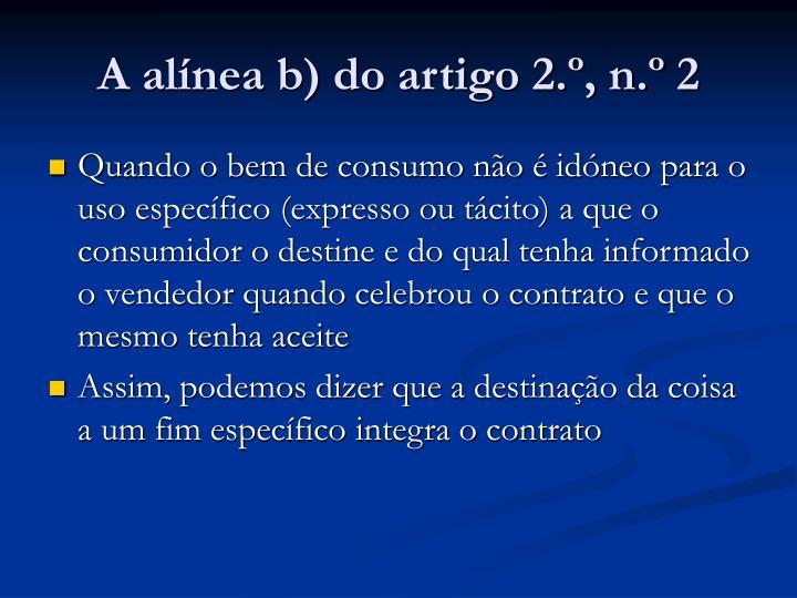 A alínea b) do artigo 2.º, n.º 2