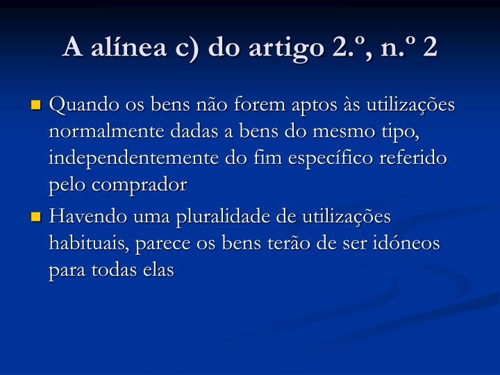 A alínea c) do artigo 2.º, n.º 2