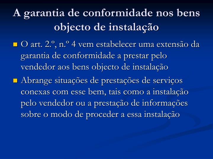 A garantia de conformidade nos bens objecto de instalação