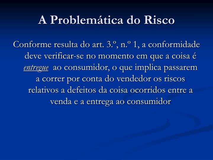 A Problemática do Risco