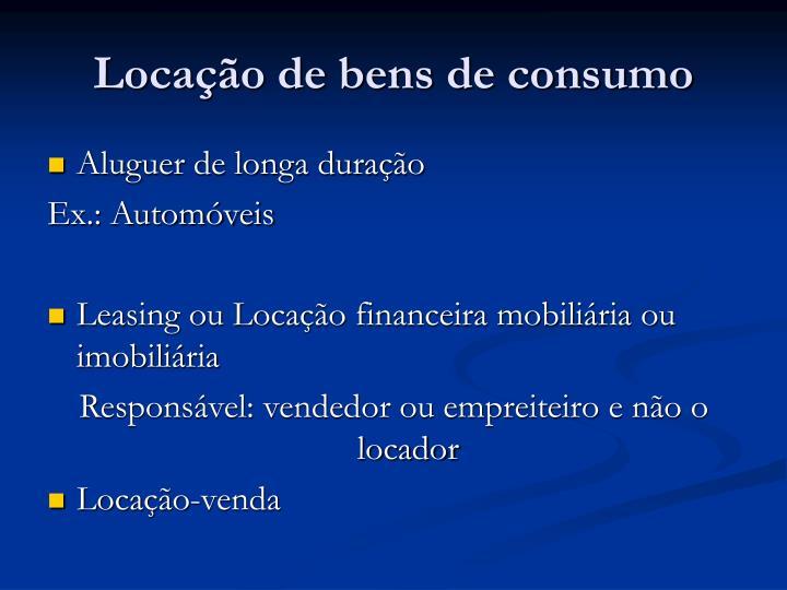 Locação de bens de consumo