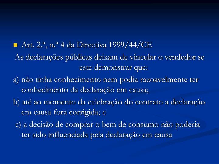 Art. 2.º, n.º 4 da Directiva 1999/44/CE
