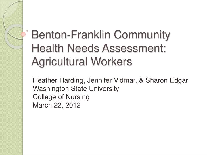 Benton franklin community health needs assessment agricultural workers