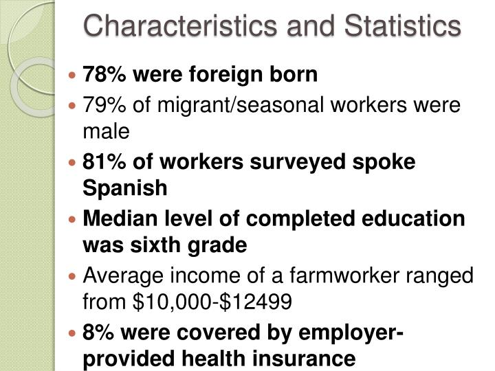 Characteristics and statistics