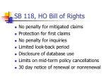 sb 118 ho bill of rights