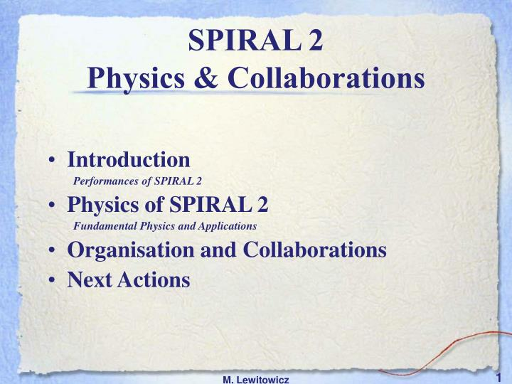 spiral 2 physics collaborations n.