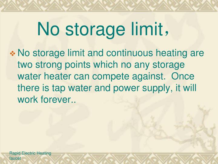No storage limit