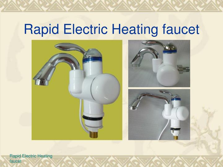 Rapid electric heating faucet1