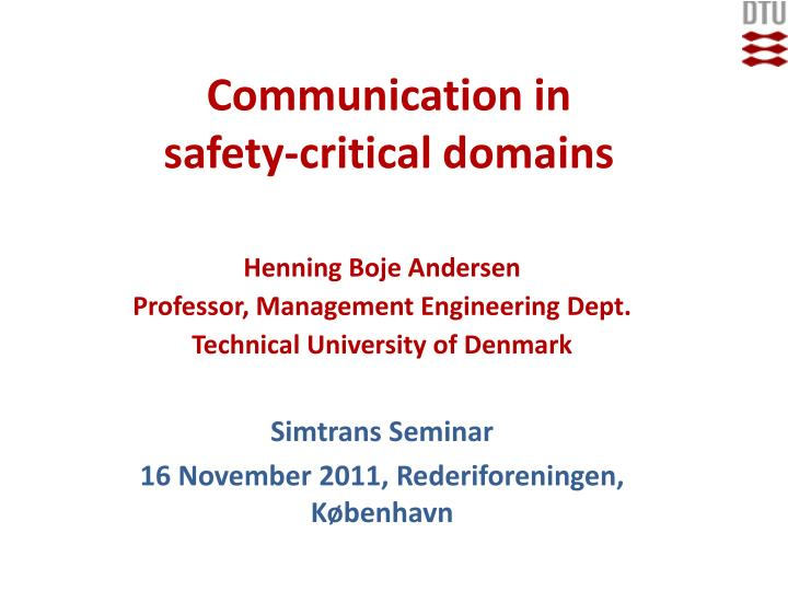communication in safety critical domains n.