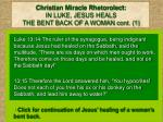 christian miracle rhetorolect in luke jesus heals the bent back of a woman cont 1