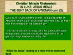 christian miracle rhetorolect in luke jesus heals the bent back of a woman cont 2
