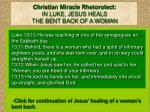 christian miracle rhetorolect in luke jesus heals the bent back of a woman
