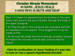 christian miracle rhetorolect in mark jesus heals a man who is mute and deaf