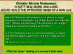 christian miracle rhetorolect in matthew mark and luke jesus heals the withered hand of a man cont