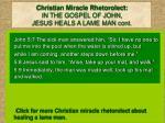 christian miracle rhetorolect in the gospel of john jesus heals a lame man cont