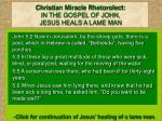 christian miracle rhetorolect in the gospel of john jesus heals a lame man