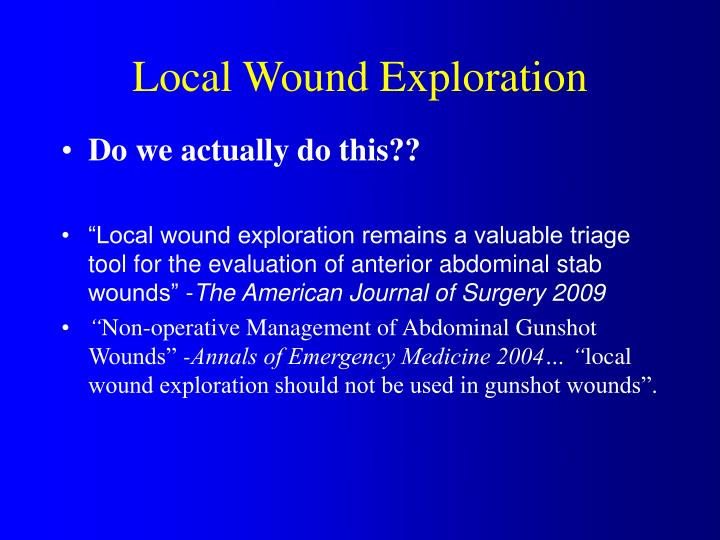 Local Wound Exploration