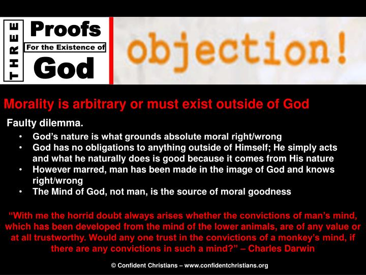 Morality is arbitrary or must exist outside of God