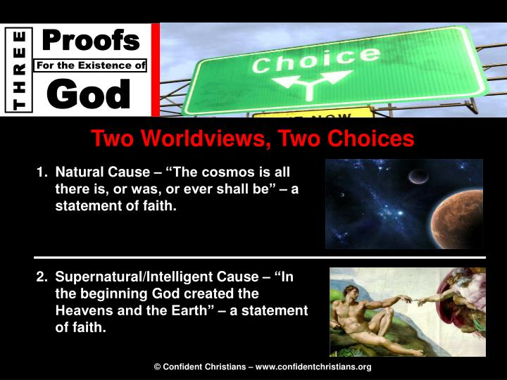 Two Worldviews, Two Choices