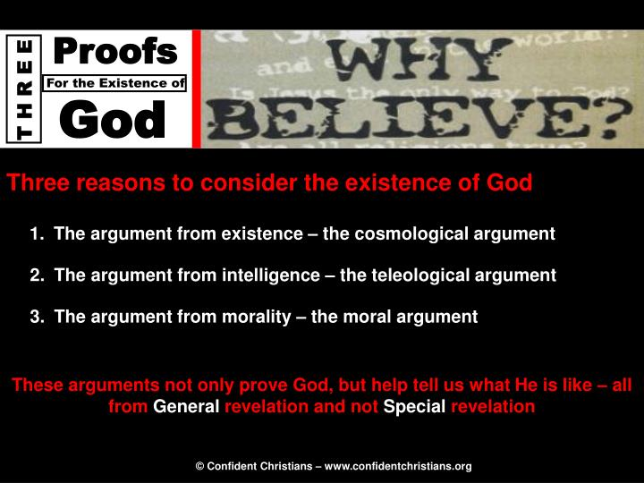 Three reasons to consider the existence of God