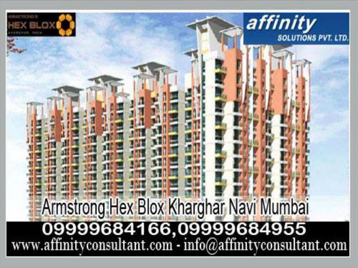 Armstrong hex blox 09999684166 kharghar w mumbai