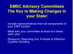 emsc advisory committees the key to making changes in your state