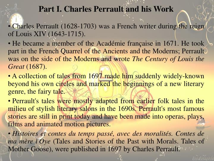 Part I. Charles Perrault and his Work