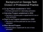 background on georgia tech division of professional practice