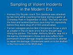 sampling of violent incidents in the modern era