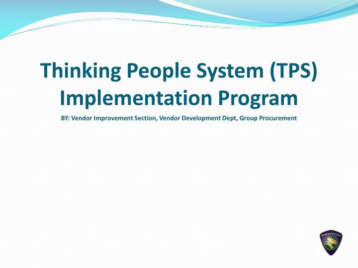Thinking people system tps implementation program
