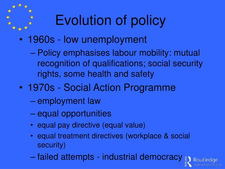 Evolution of policy