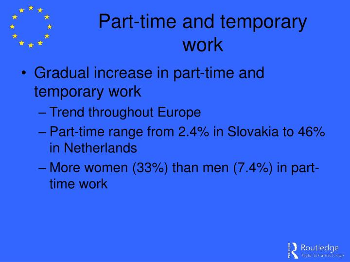 Part-time and temporary work