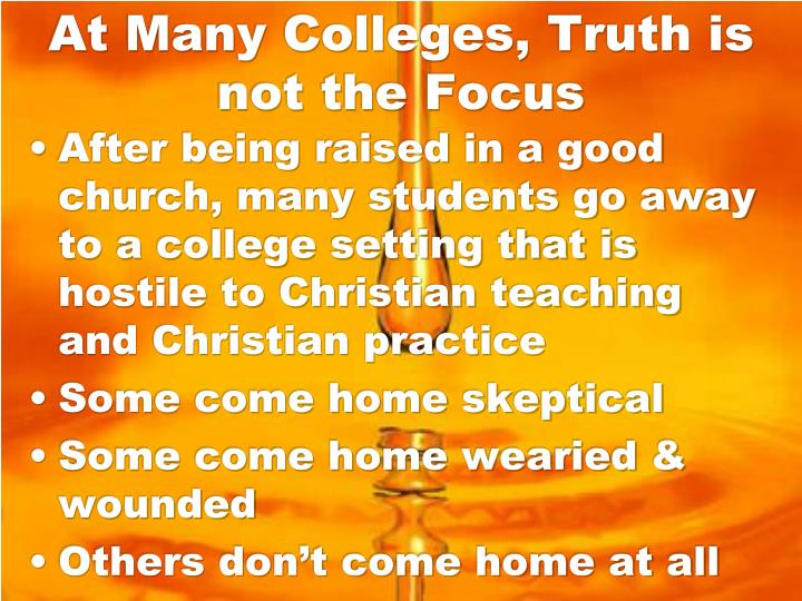 At Many Colleges, Truth is not the Focus