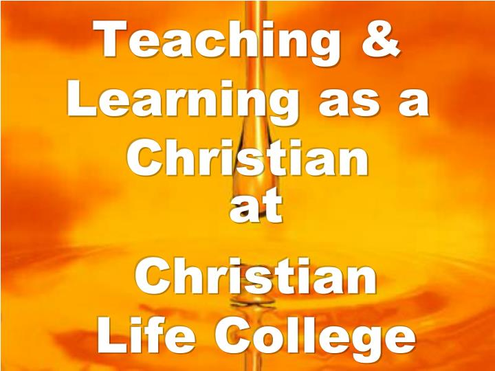 Teaching learning as a christian