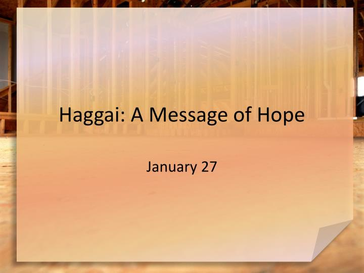 haggai a message of hope n.