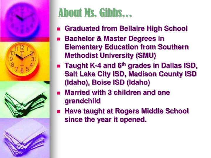 About Ms. Gibbs…