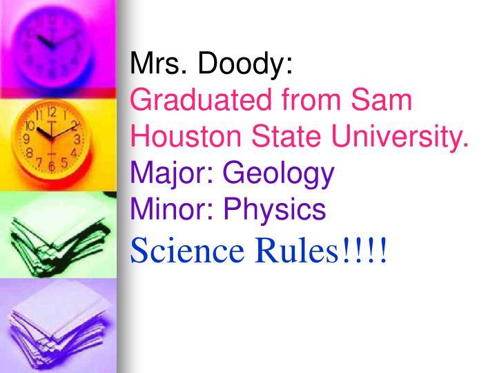 Mrs. Doody:
