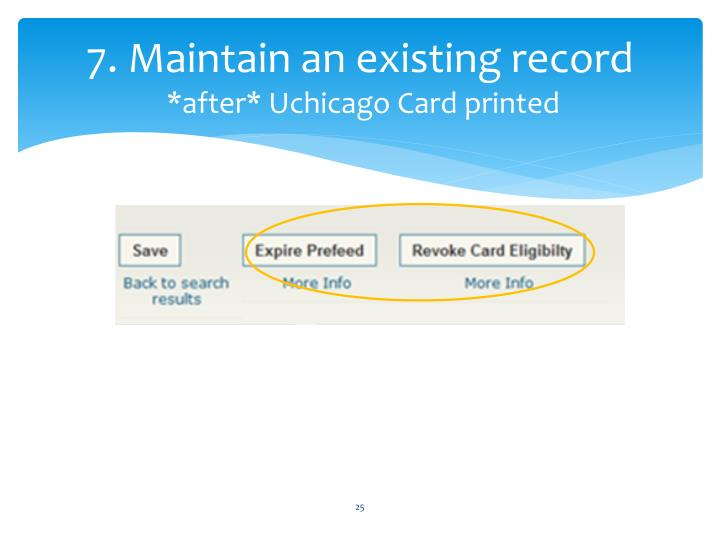 7. Maintain an existing record