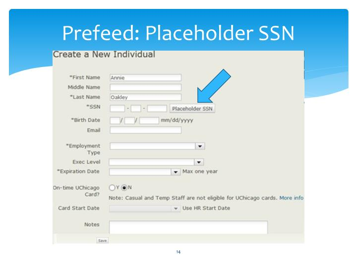 Prefeed: Placeholder SSN