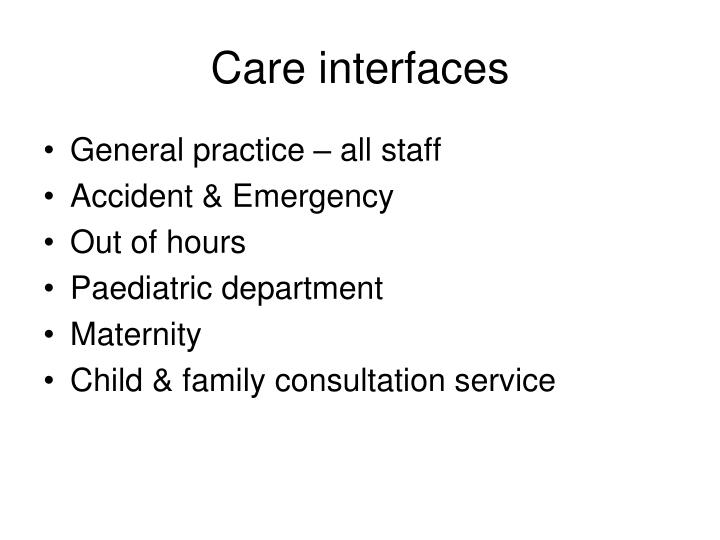 Care interfaces