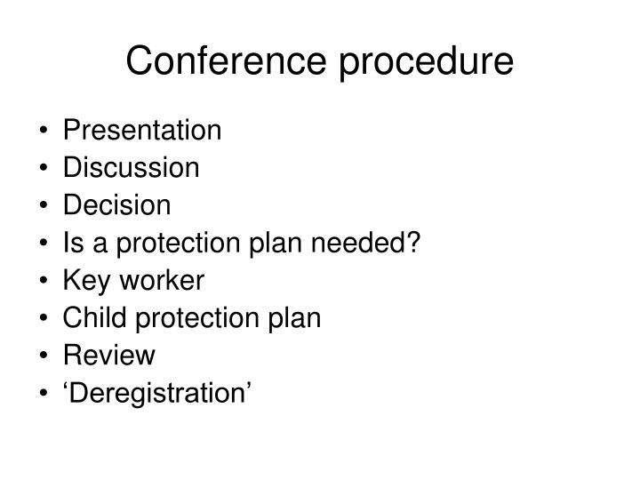 Conference procedure