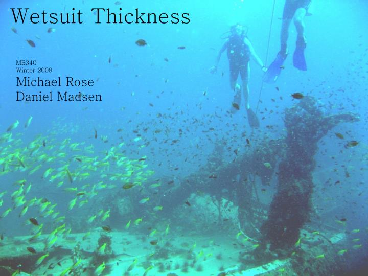 wetsuit thickness n.